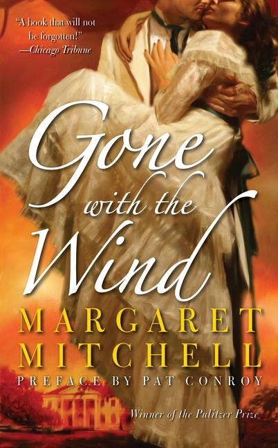Gone with the Wind By Mitchell, Margaret/ Conroy, Pat (FRW)